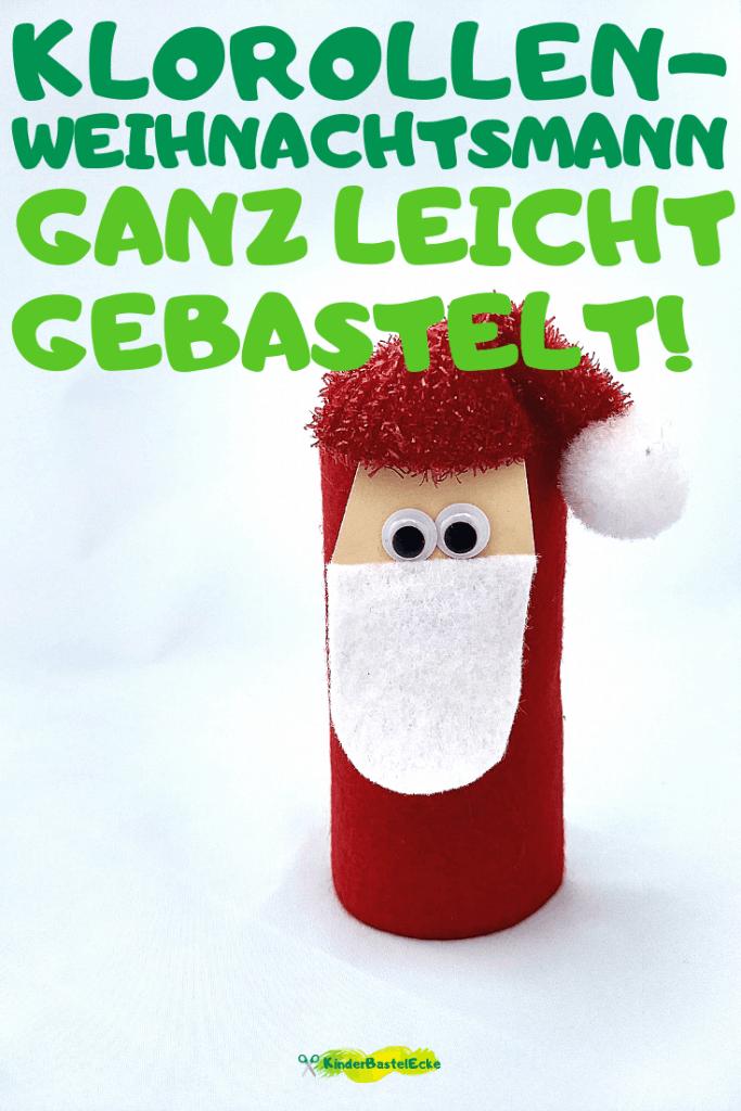 Super Niedlicher Weihnachtsmann Aus Klorollen